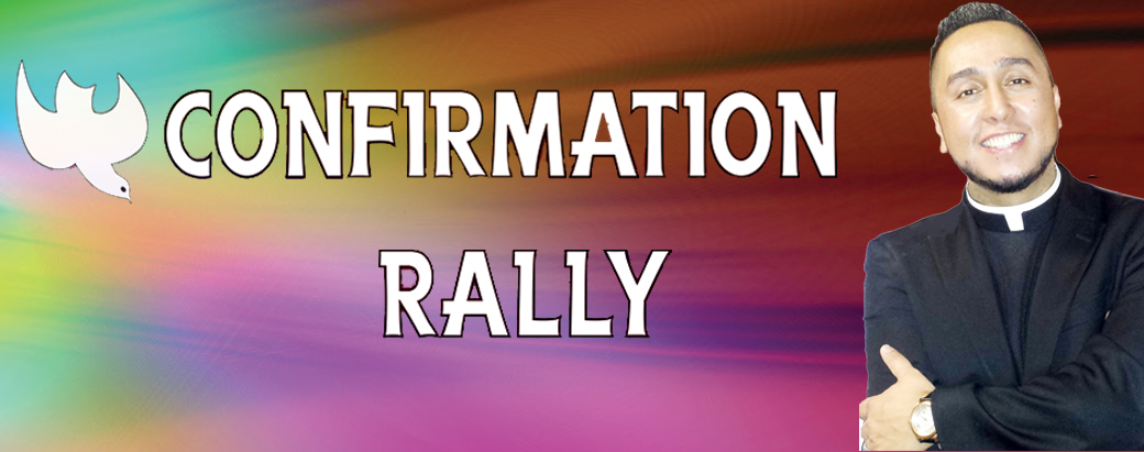 Confirmation Rally