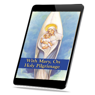 With Mary, on Holy Pilgrimage