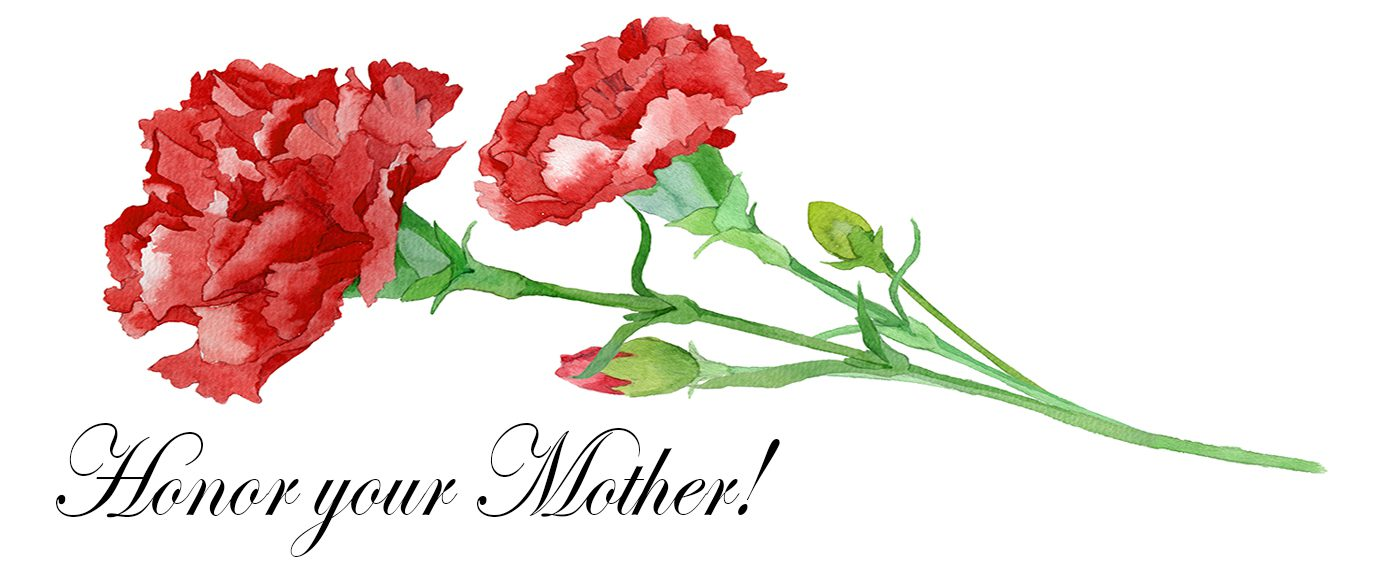 Honor Your Mother!